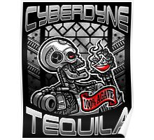 Cyberdyne Tequila Poster