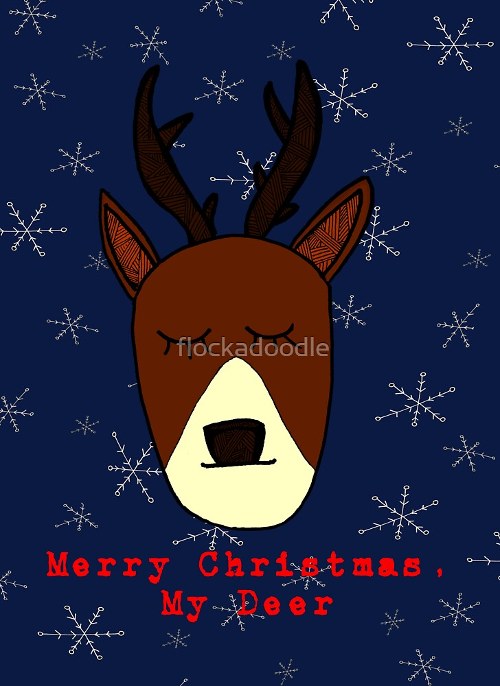 Merry Christmas, My Deer by flockadoodle