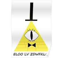 Gravity Falls Bill Cipher Message - Black Letters Version Poster