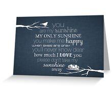 You Are My Sunshine – Nest – 2:3 – Denim  Greeting Card
