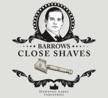 Barrows Close Shave - Downton Abbey Industries by Rob Stephens