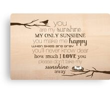 You Are My Sunshine – Nest – 2:3 – Wood  Canvas Print