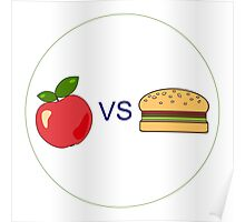 Apple vs hamburger Poster