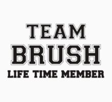 Team BRUSH, life time member Kids Clothes