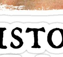 History Has Its Eyes On You - George Washington (Hamilton: An American Musical) Sticker