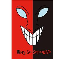Shaco face - Why so Serious Photographic Print