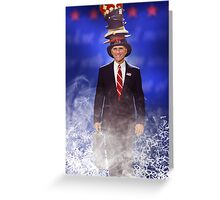 I can be whatever you want me to be. Greeting Card