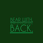 bear with.... back by cucumberpatchx