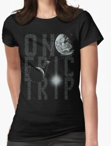 One Epic Trip Womens Fitted T-Shirt