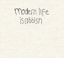 Modern Life Is Rubbish Pullover