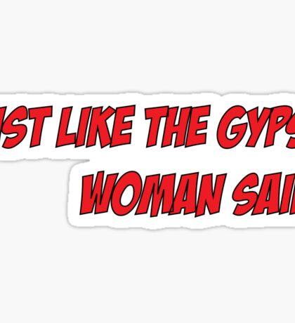 The gypsy woman Sticker