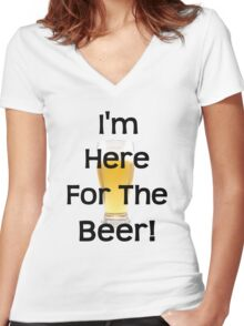 Here for the Beer! Women's Fitted V-Neck T-Shirt