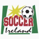 Irish Soccer by HolidayT-Shirts