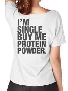 Buy me protein powder Women's Relaxed Fit T-Shirt