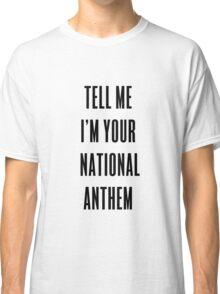 National Anthem Classic T-Shirt
