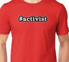 Activist - Hashtag - Black & White Unisex T-Shirt