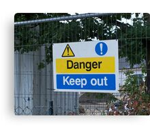 Danger Keep Out sign Canvas Print