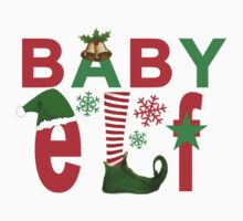 BABY elf christmas by redbuble2016
