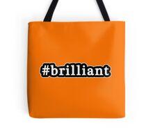 Brilliant - Hashtag - Black & White Tote Bag