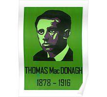 Thomas MacDonagh 1878 - 1916 Poster