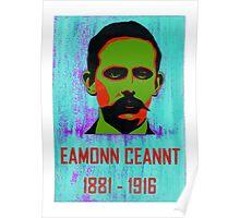 Eamonn Ceannt 1881 - 1916 Poster