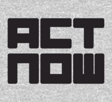 Act now by WAMTEES