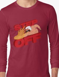 STEP OFF Long Sleeve T-Shirt