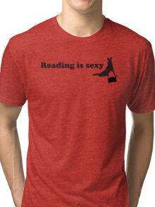 Reading is sexy Tri-blend T-Shirt