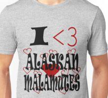I <3 Alaskan Malamutes Unisex T-Shirt