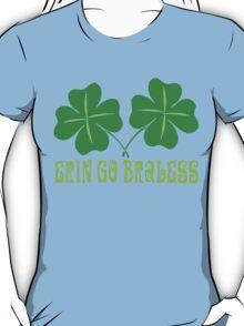 Erin Go Braless T-Shirt