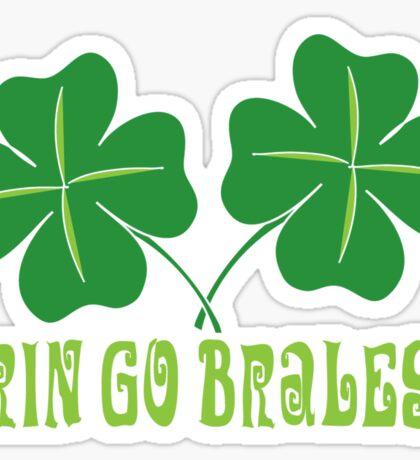 Erin Go Braless Sticker