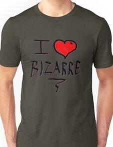 i love bizarre heart  Unisex T-Shirt