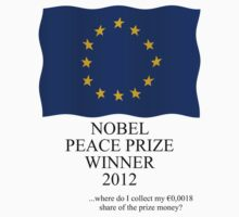 Nobel Peace Prize winner 2012 by stuwdamdorp