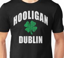 Dublin Hooligan Unisex T-Shirt
