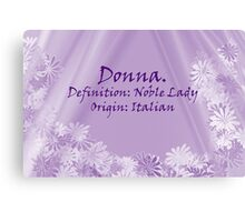 By Definition:  Donna Canvas Print