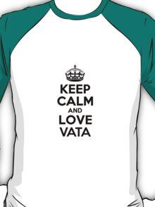 Keep Calm and Love VATA T-Shirt
