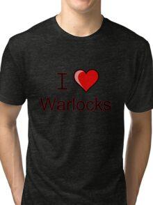 i love warlocks heart  Tri-blend T-Shirt