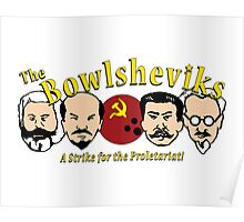 The Bowlsheviks (A Strike for the Proletariat!)  Poster