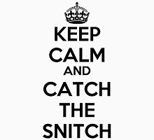 Keep Calm and Catch the Snitch Unisex T-Shirt