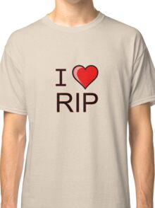 I love Halloween Rest in peace RIP  Classic T-Shirt