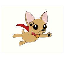 Super Chihuahua! Art Print