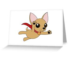 Super Chihuahua! Greeting Card