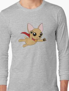 Super Chihuahua! Long Sleeve T-Shirt