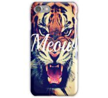 Meow Angry Tiger iPhone Case/Skin