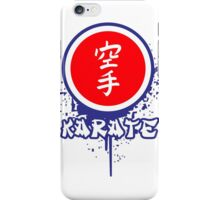 Karate is the Way Of Life iPhone Case/Skin
