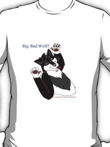 Big, Bad Wolf? T-Shirt