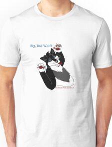 Big, Bad Wolf? Unisex T-Shirt