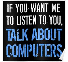 Talk About Computers Poster