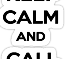 Keep Calm and Call Me Maybe Sticker