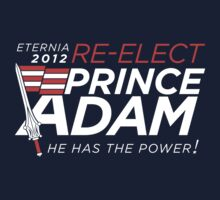 Re-Elect Prince Adam Kids Tee